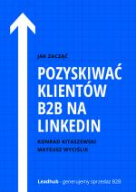 jak pozyskiwać klientów b2b na linkedin cover
